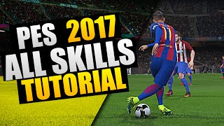 "PES 2017 - ""All New Skills"" Tutorial"