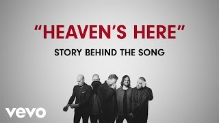 MercyMe - Heaven's Here (Story Behind The Song)