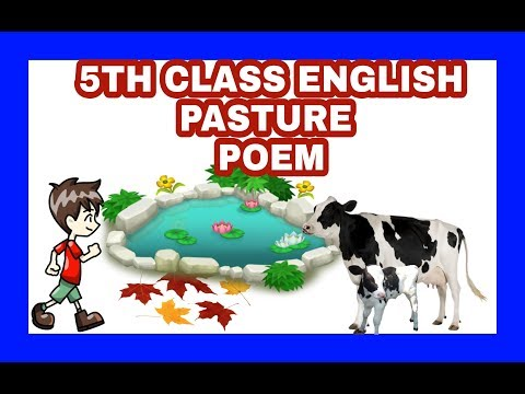 5th class Pasture poem unit 5 English Rhymes
