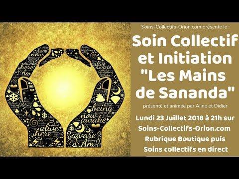[BANDE ANNONCE] Soin collectif + Initiation les Mains de Sananda le 23/07/2018 à 21h