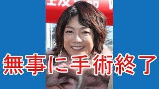 舌がんを公表したタレント・堀ちえみ(52)が22日、手術を終えたこ...