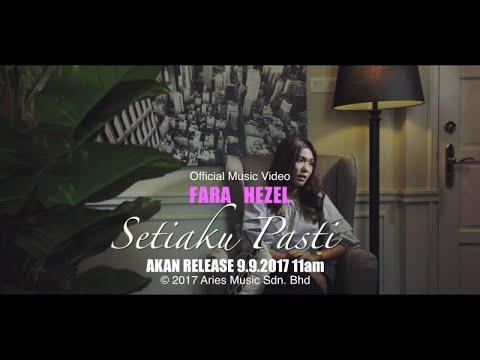 Fara Hezel - Setiaku Pasti (Teaser)