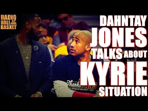 #CAVS: Dahntay Jones Talks about the Kyrie Irving Situation