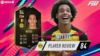 FIFA 19 IF WITSEL Player Review (84) A GREAT ALL ROUNDER! Video