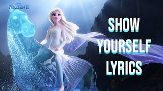 Gambar cover Show Yourself Lyrics (Frozen II Edition) Idina Menzel & Evan Rachel Wood