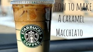 how to make a starbucks caramel macchiato Thumbnail