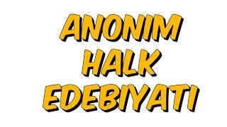 5dk da ANONIM HALK EDEBIYATI- Tonguc Akademi, TALHA DOGAN
