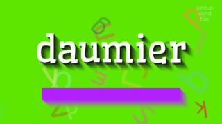 """How to say """"daumier""""! (High Quality Voices)"""