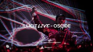 illicit Live - Oscide