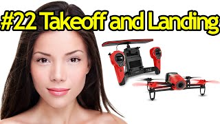 Tutorial #22 Takeoff And Landing Parrot Bebop Drone - Quadcopter With Camera For Videos
