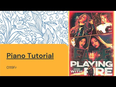 Blackpink 불장난 Playing With Fire Piano Tutorial Easy