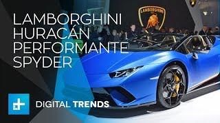 Lamborghini Huracán Performante Spyder - First Look at Geneva Motor Show 2018
