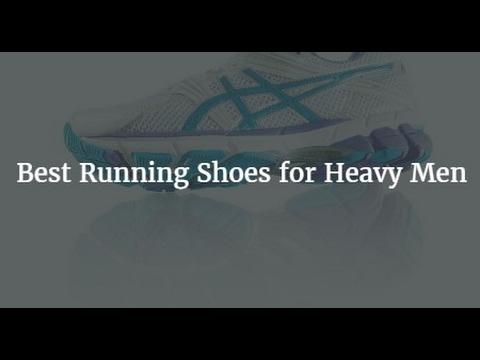 Top 5 Best Running Shoes for Heavy Men 2018