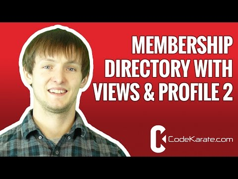 Drupal 7 Creating A Membership Directory With Views And Profile 2 - Daily Dose Of Drupal Episode 46