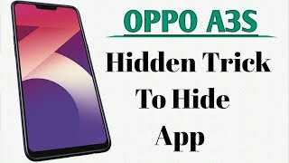 HOW TO HIDE APPS ON OPPO A3S NO ROOT