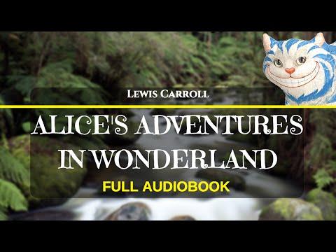 Alice's Adventures In Wonderland - Lewis Carroll - Full AudioBook - Listen, Read, & Relax