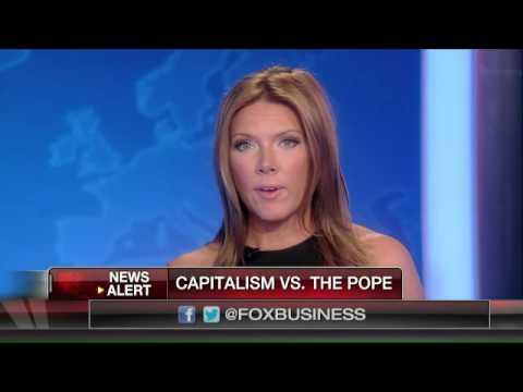 Capitalism vs. the Pope