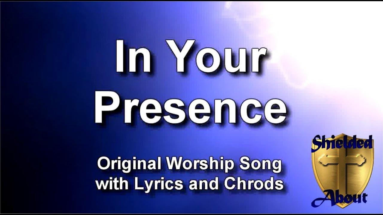 In your presence electric version original rock worship song in your presence electric version original rock worship song with lyrics and chords hexwebz Images