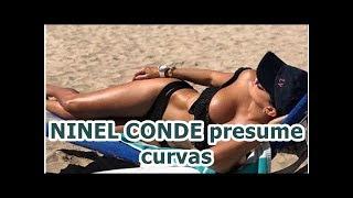 NINEL CONDE presume curvas