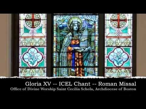 Gloria XV -- ICEL Chant -- New Translation of the Roman Missal