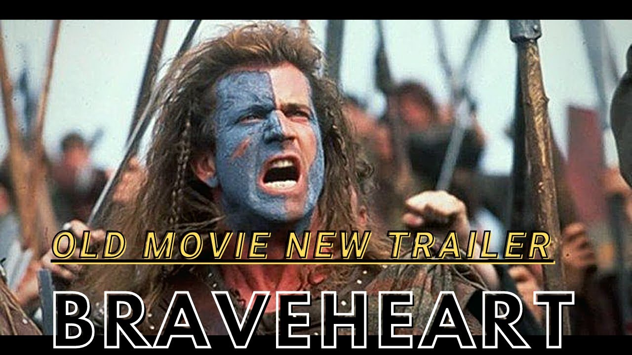 Download BRAVEHEART (1995)   Old Movie New Trailer