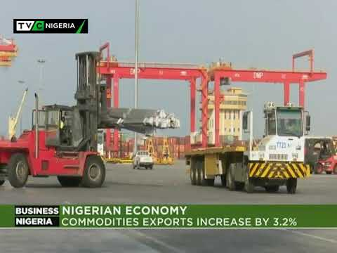 Business Nigeria | Commodities Exports increase by 3.2%
