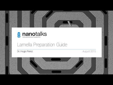 Nanotalks - Focused Ion Beam (FIB) Lamella Preparation Guide for TEM Lamellas