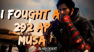BDO - I Fought a 292 AP Musa Today