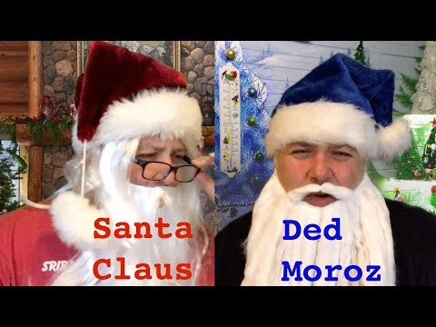 Santa Claus and Ded Moroz