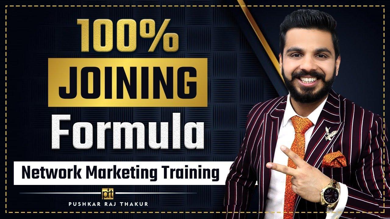 100% Joining Formula  | Network Marketing | Pushkar Raj Thakur