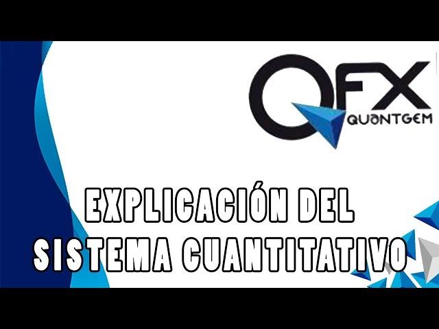 Explicación Sistema Cuantitativo |QuantGem FX