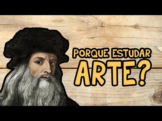 01 - Porque devemos estudar Arte?