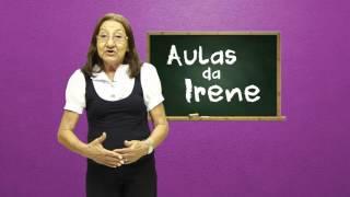 AULAS DA IRENE- O HOSPICIO