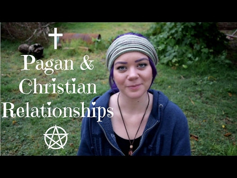 Interfaith Relationships || How Can They Work? || Christian And Pagan Marriage