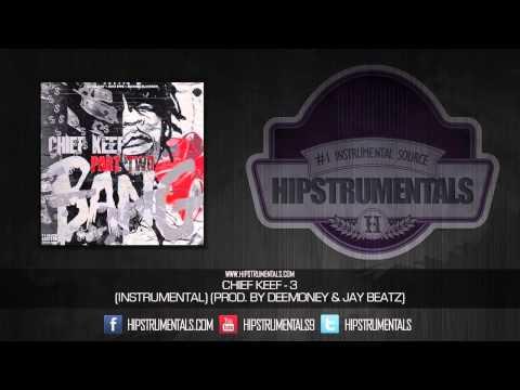 Chief Keef - 3 [Instrumental] (Prod. By Deemoney & Jay Beatz) + DOWNLOAD LINK