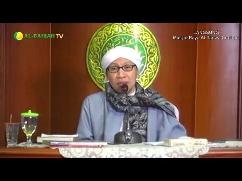 Menyendiri Sesaat Akan Menjadikan Hati Tenang | Buya Yahya | Kitab Al Hikam | 16 Oktober 2017