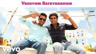 Vasuvum Saravananum Onna Padichavanga - Title Track Video   Arya, Santhanam   D. Imman