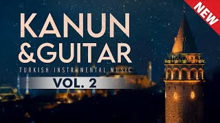 Kanun&Guitar, Vol. 2: Instrumental Turkish Music ♫ ᴴᴰ