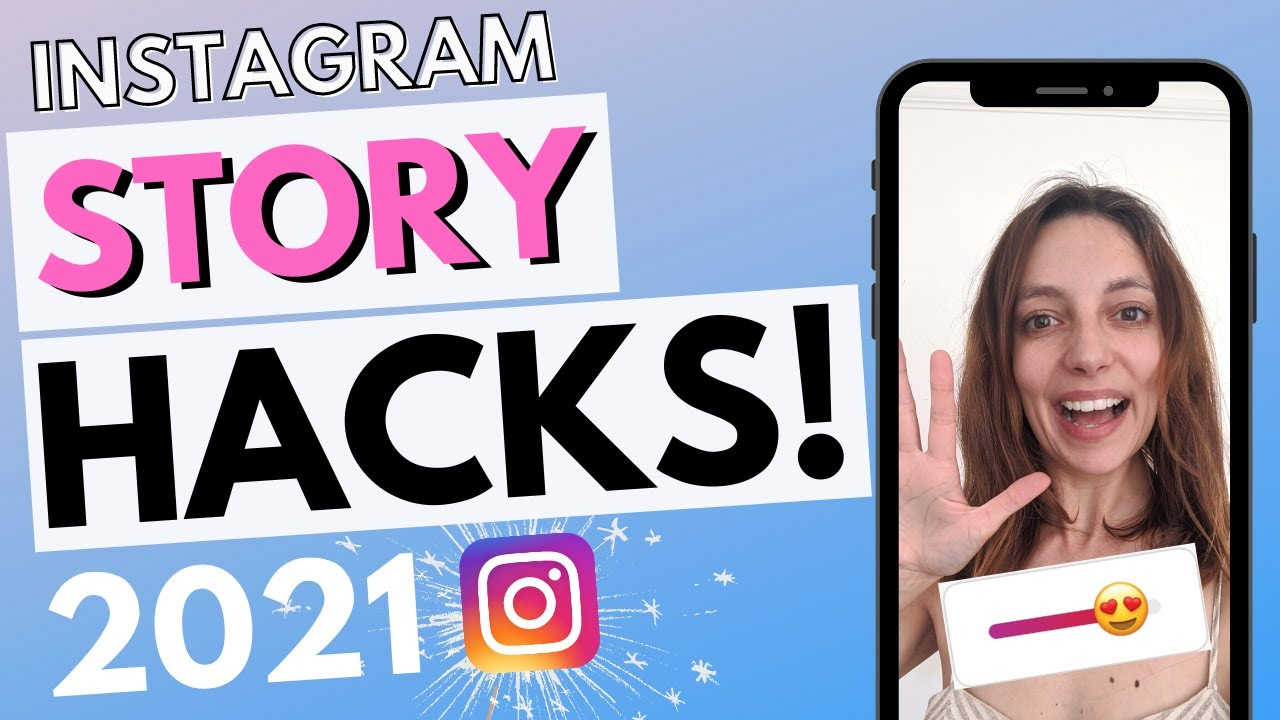 6 Instagram Story Hacks You Need To Know In 2021