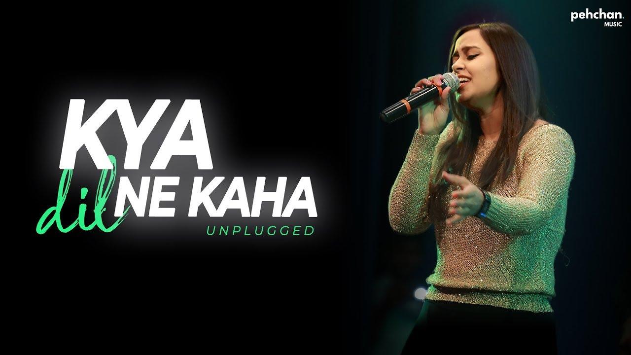Download Kya Dil Ne Kaha - Unplugged Cover | Namita Choudhary