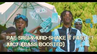 Rae Sremmurd-Shake it fast ft JuicyJ (Bass boosted)