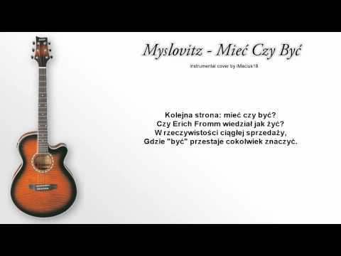 Myslovitz - Mieć Czy Być ( karaoke / acoustic instrumental cover )