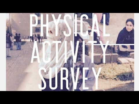 Physical Activity Survey And Awareness Session