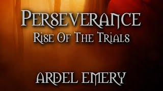 Perseverance: Rise Of The Trials