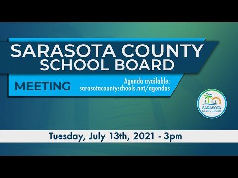 Sarasota County School Board Meeting 07 13 2021