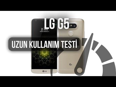 LG G5: Uzun Kullanım Testi