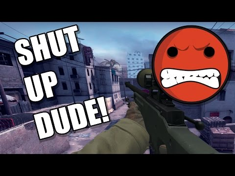 SUPER ANNOYING CS:GO PLAYER!