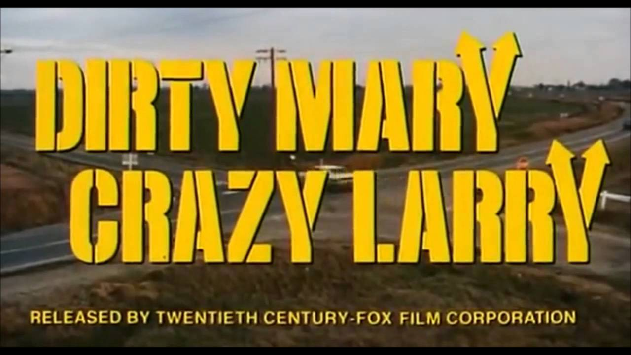 Dirty Mary Crazy Larry Charger - Intro