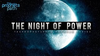 The Night Of Power [Ramadan Series] - Episode 16
