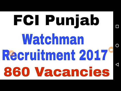 Punjab Govt Jobs 2017 || FCI Watchman JOB 860 Posts Full Information
